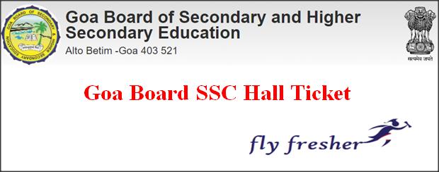Goa Board SSC Hall Ticket, GBSHSE 10th Hall ticket, Goa board 10th admit card, GBSHSE SSC Admit Card