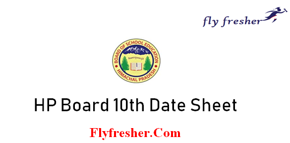 HP Board 10th Date Sheet, HPBOSE 10th time table, HP board 10th time Table