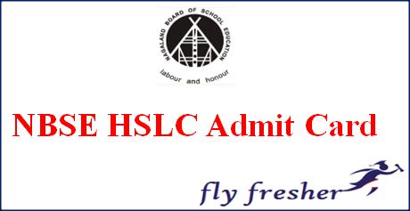 NBSE HSLC Admit Card, Nagaland Board 10th Hall Ticket, NBSE 10th Admit Card, Nagaland Board HSLC Admit Card