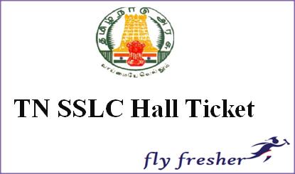 TN SSLC Hall Ticket, Tamil Nadu 10th Class Admit Card, TN SSLC Admit card, Tamilnadu SSLC hall tiket, Tamil nadu SSLC admit card